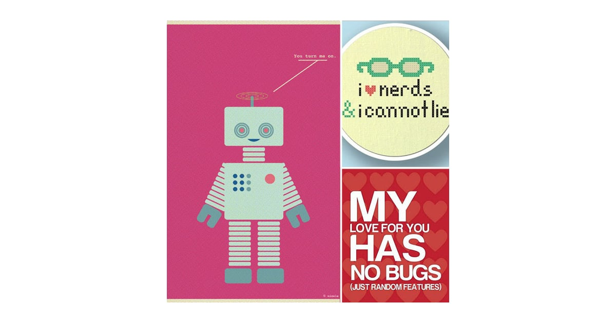 Nerd and Geek Love Prints and Gifts POPSUGAR Tech