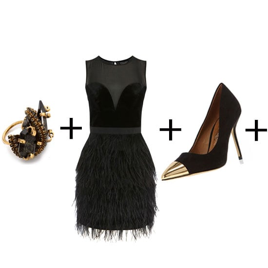 Nothing will make you feel like hitting the d-floor faster than a feathered skirt on a LBD. Fun and oh-so flirty, we heart this (bargain!) version from Warehouse. Our only styling suggestion? Update your heel shape with a more current pointy-toed pump and whack on the biggest cocktail ring you can find. Ring, approx $378, Erickson Beamon at Shopbop, dress approx $216, Warehouse and heels, approx $61, Dorothy Perkins.