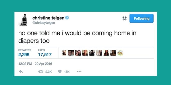 14 Funny Tweets By Chrissy Teigen, The Realest Celeb Mom On Twitter