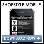 Download ShopStyle Mobile!
