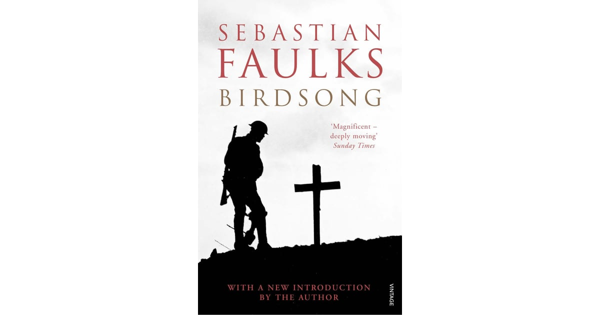 birdsong by sebastian faulks essay Unseen extract 5: birdsong read the extract carefully it is taken from birdsong by sebastian faulks, first published in 1993, a novel which tells the story of a british man called stephen.