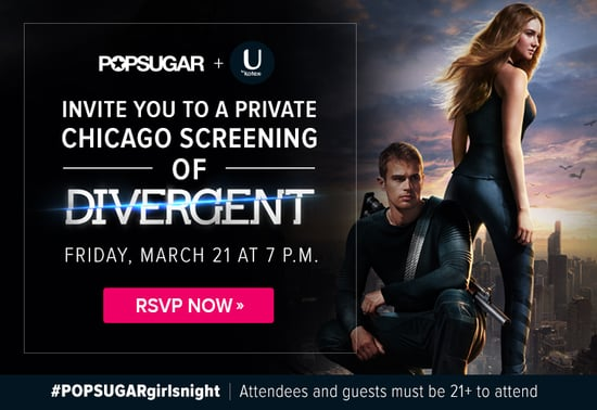 POPSUGAR Private Screening of Divergent