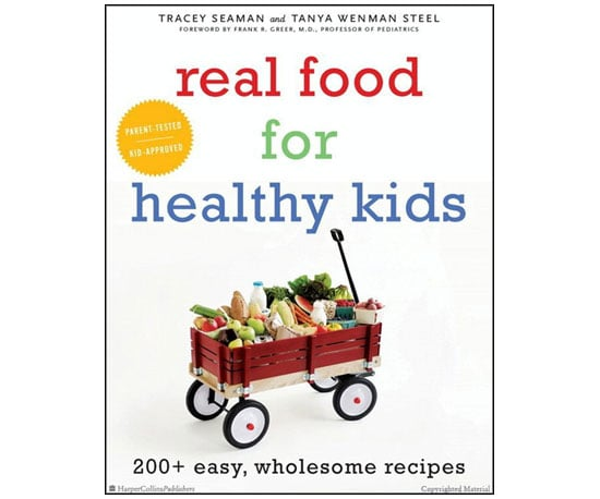 Real Food For Healthy Kids