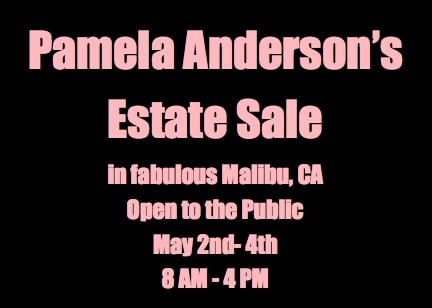 This Just In:  Pamela Anderson's Estate Sale