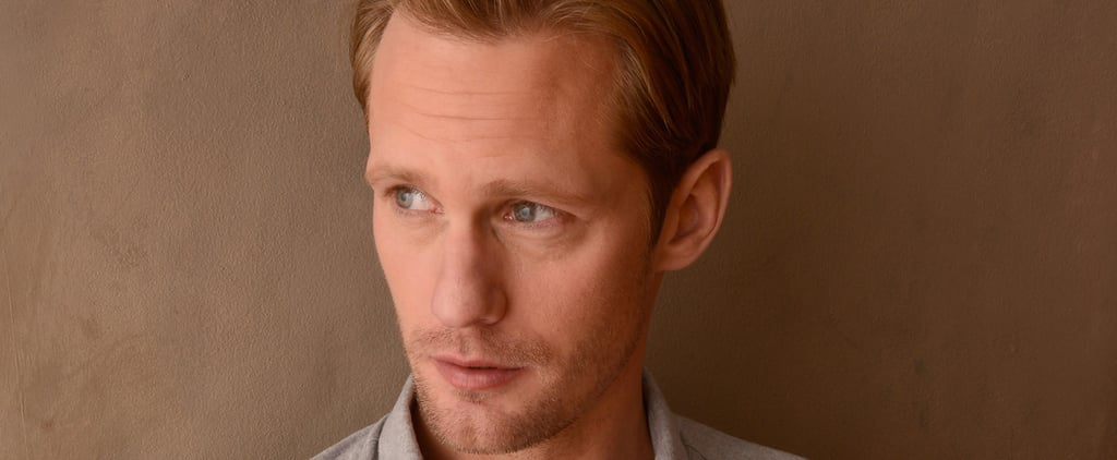 20 Pictures That Will Remind You Just How Handsome Alexander Skarsgard Is