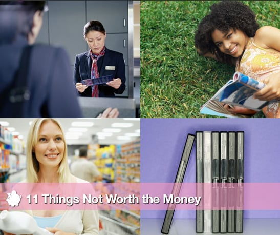 Sugar Shout Out: 11 Things Not Worth the Money