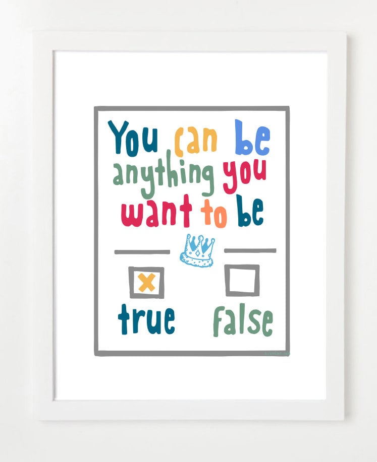It's a motivational poster ($15), it's a true or false question — either way, it's an important lesson.