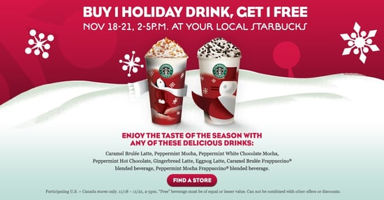 Starbucks Holiday Deal: Buy One Holiday Drink, Get One Free, Nov. 18-21, 2010