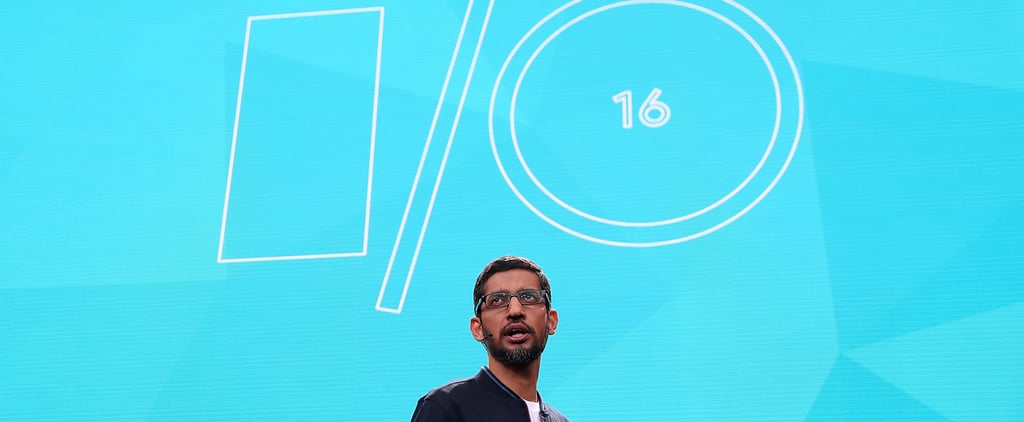 Here's Everything You Might've Missed From Google's Annual Developer Conference