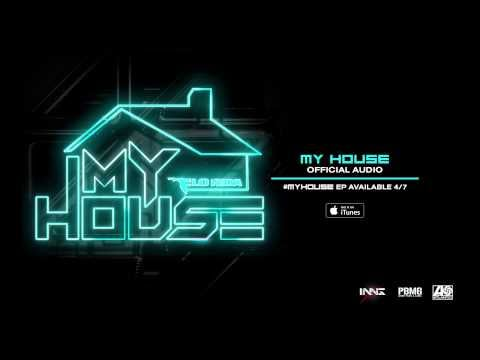 """My House"" by Flo Rida"