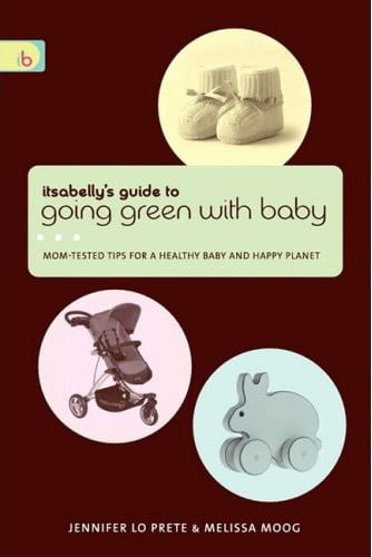 Itsabelly's Guide to Going Green With Baby