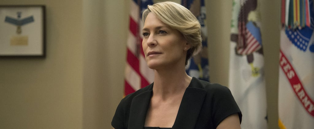 15 Times Claire Underwood Is Deliciously Ruthless