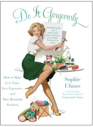 Review of Do It Gorgeously by Sophie Uliano