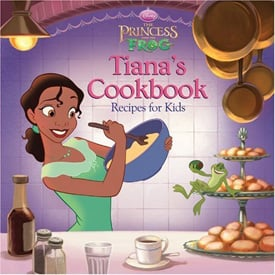 Review of The Princess and the Frog – Tiana's Cookbook