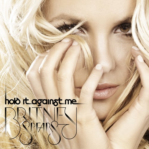 "Britney Spears ""Hold It Against Me"" Cover Art 2011-01-06 16:15:00"