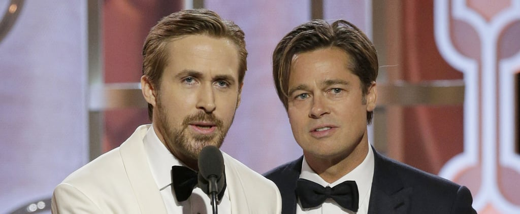 Ryan Gosling and Brad Pitt's Golden Globes Bit Is Guaranteed to Make You Smile