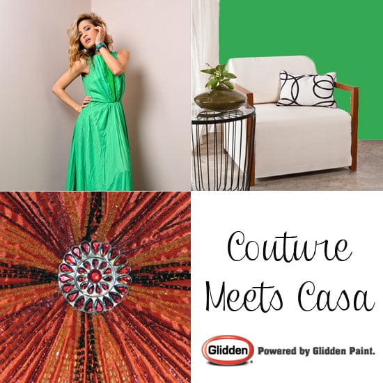Couture Meets Casa: Runway-Inspired Decorating Tips From Glidden — Part 5