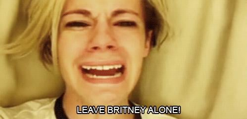 We just wanted everyone to Leave. Britney. Alone.