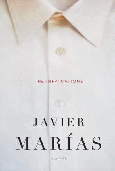 The Infatuations In The Infatuations by Javier Marías, a routine morning stop at a coffee shop turns into a murder mystery. As one woman tries to find out what really happened, she unexpectedly falls in love and faces her own struggles with death, guilt, and obsession.  Out Aug. 13