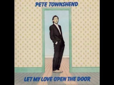 """""""Let My Love Open the Door"""" by Pete Townshend"""