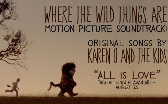 "Karen O Tells Us ""All Is Love"" in Where the Wild Things Are"
