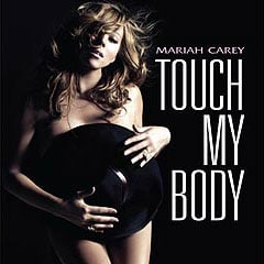 Mariah Carey's New Song Touch My Body