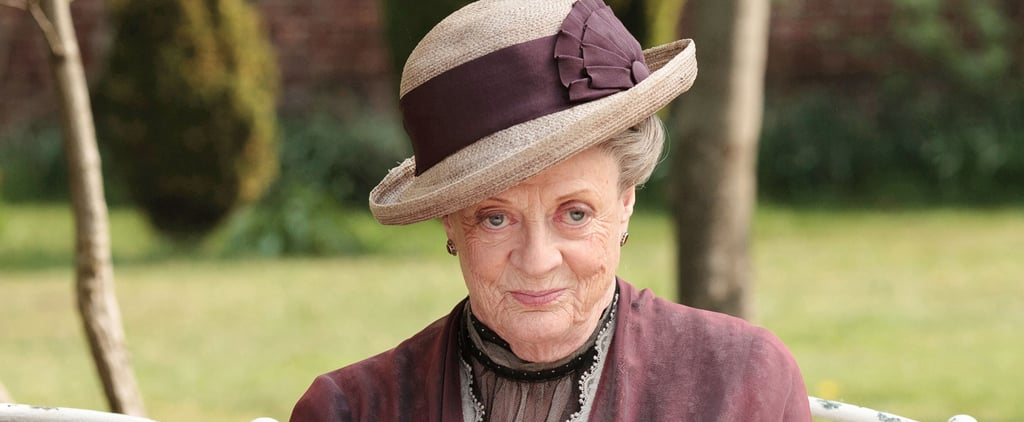 Downton Abbey: Lady Violet's Foolproof Guide to Taking Charge
