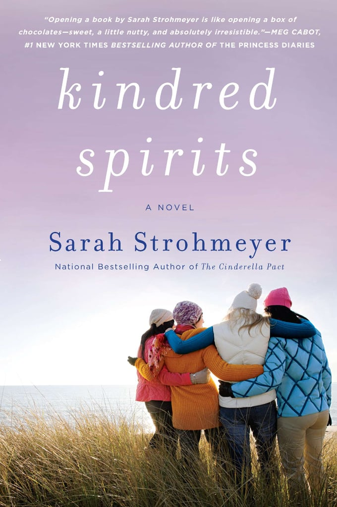 Four young moms who meet once a month are forced to face a tragedy together in Kindred Spirits by Sarah Strohmeyer. When one of the women passes away, the other three are asked to go through her things, and there they discover her final wish.