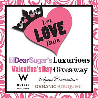 """DearSugar """"Let Love Rule"""" Giveaway, Sponsored by Agent Provocateur, W Hotels and Organic Flowers"""