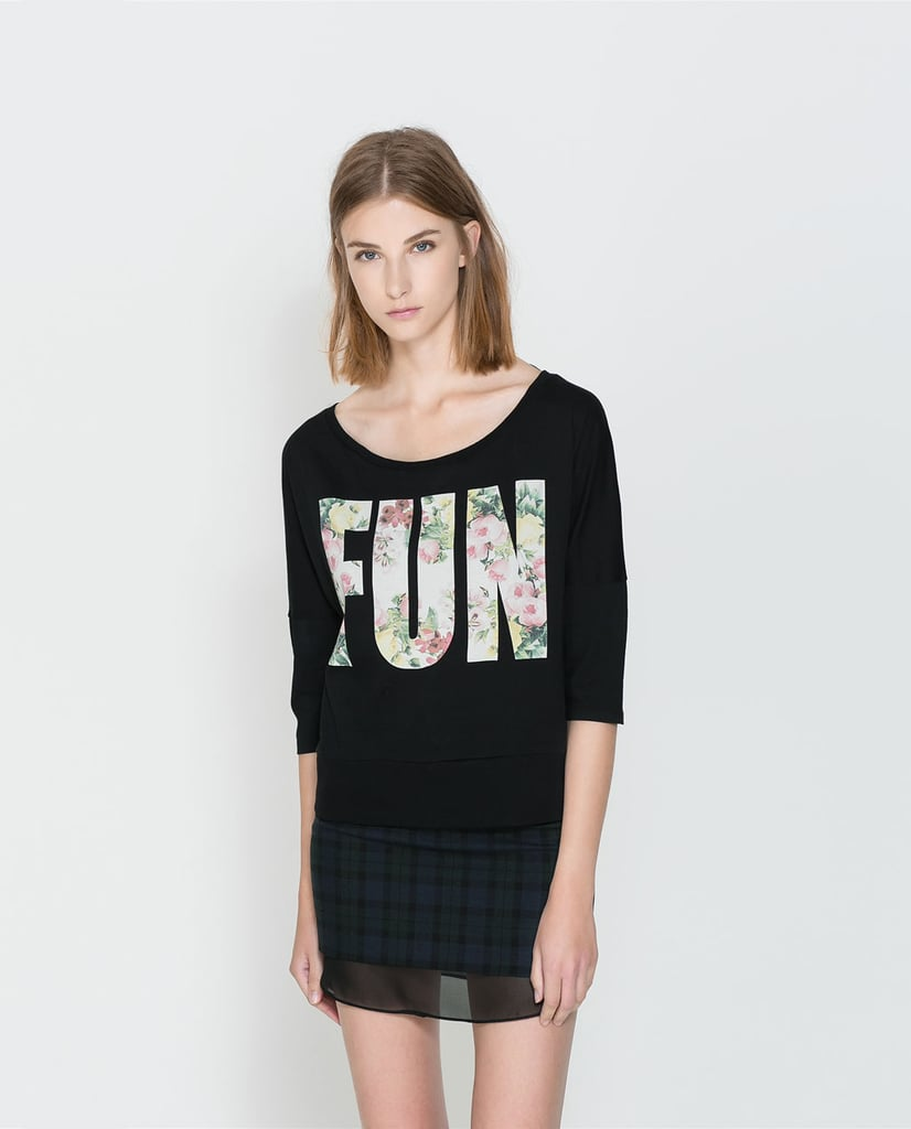 It goes without saying that this Zara floral text t-shirt ($20) is fun — but it's also pretty cool.