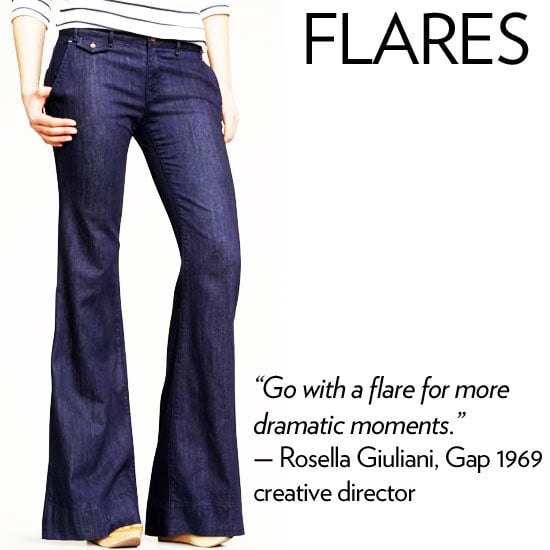 """Why we love it: A flare is super fun to wear on most shapes; plus it hugs curvier bodies in all the right places. The bell-shaped flare helps to balance hips and creates a long, lean shape. How to wear it: It's a classic style that works dressed up with sexy tops or dressed down with a casual tee. They should skim the ground — translation: if the fabric is dragging, it's time to get them hemmed. Denim expert soundoff: """"It's good to have a variety of denim styles to meet your different needs and moods. But . . . you always should go with a flare for more dramatic moments. I would say most bodies can wear most shapes, it's all about finding the right brand and fit that makes you feel amazing!"""" — Rosella Giuliani, Gap 1969 creative director"""