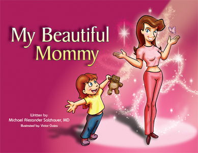 My Beautiful Mommy children's plastic surgery book
