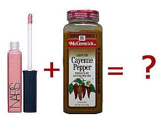 DIY: Cayenne + Lip Gloss = Hotness