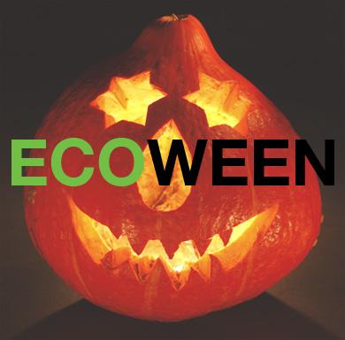 ECOWEEN: Go Green For Halloween!