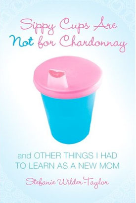 Texts and Tunes: Sippy Cups Are Not for Chardonnay