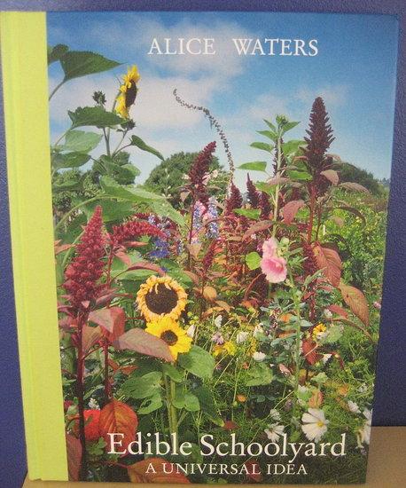 Edible Schoolyard: A Universal Idea Review