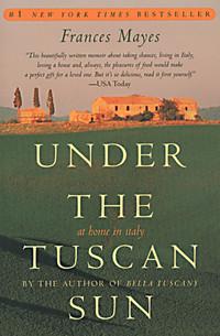 Summer Reading: Under The Tuscan Sun