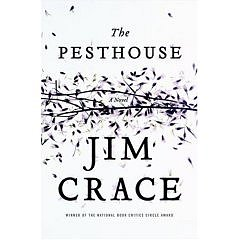 The Pesthouse, Jim Crace