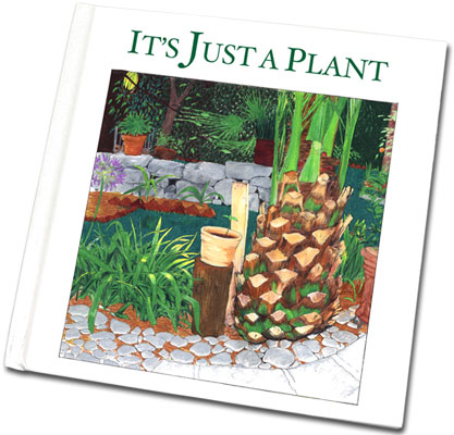 Cool Children's Book: It's Just a Plant