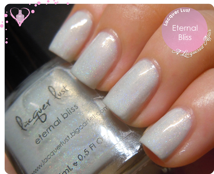 Lacquer Lust Eternal Bliss