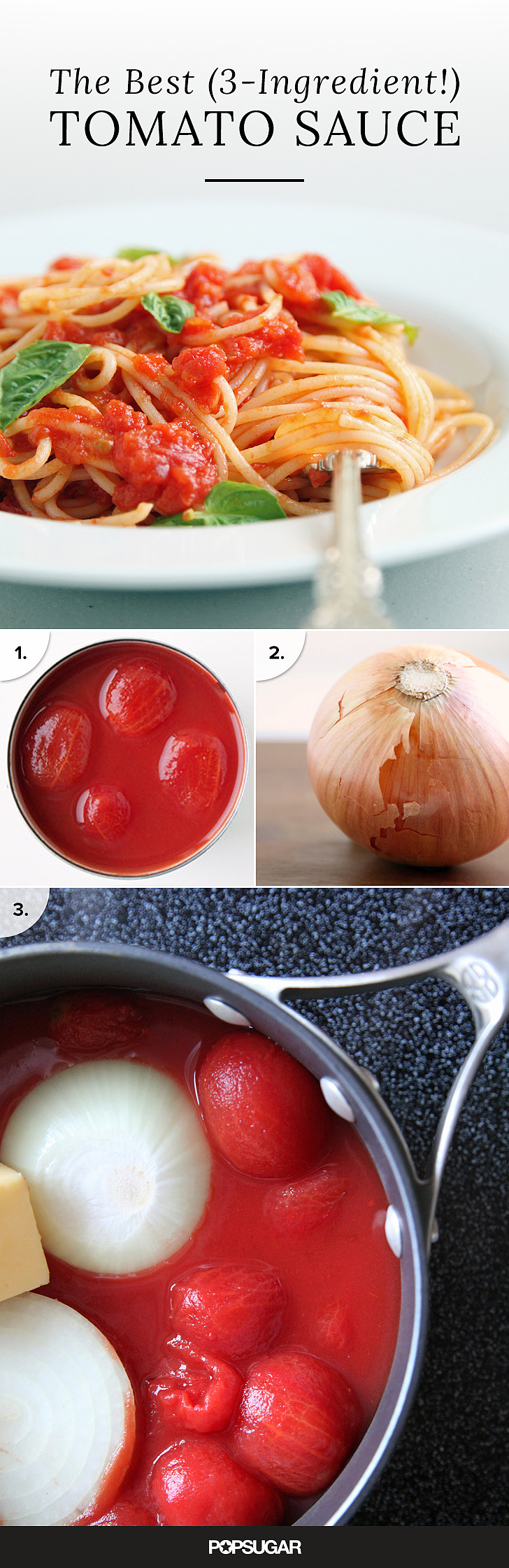 Easy tomato sauce recipe popsugar uk food for Cuisine 5 ingredients