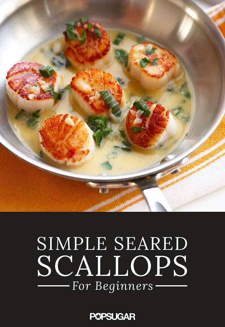 Scallop recipe for beginners popsugar meals hifow for Easy cooking for beginners