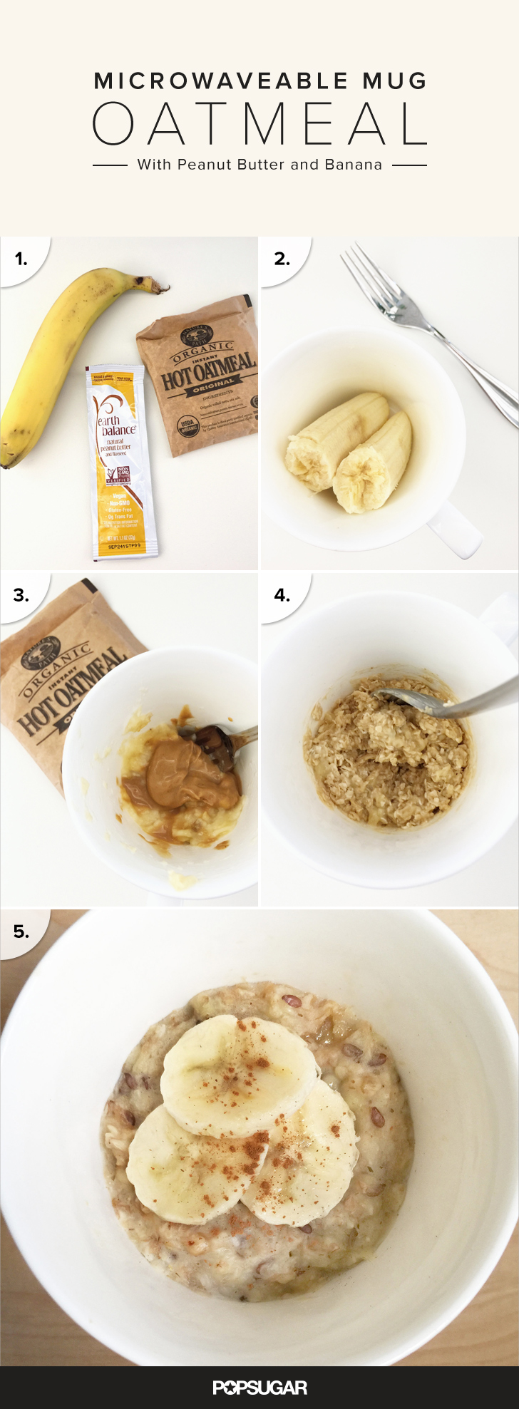 Microwaveable Mug Oatmeal With Peanut Butter And Banana Popsugar Food